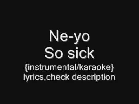 Ne-yo - So Sick {instrumental/karaoke}
