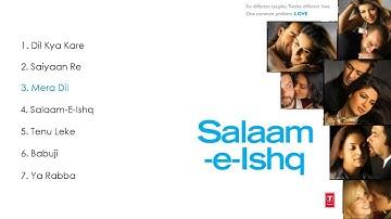 Salaam-E-Ishq Jukebox
