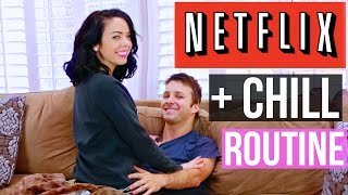 NETFLIX AND CHILL ROUTINE!