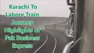 EID Mubarak    Karachi To Lahore Train Journey Highlights    Pak Business Express