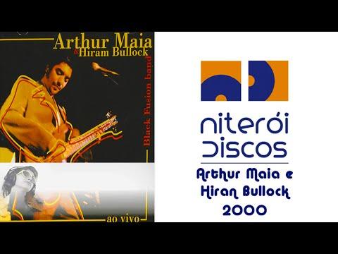 Arthur Maia & Hiram Bullock - Black Fusion Band