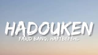 FARID BANG, HAFTBEFEHL - HADOUKEN (Lyrics)