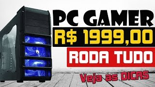 PC GAMER 2016 BARATO 2000 REAIS | RODA TUDO - GRAPE TEC