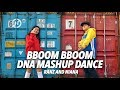 Bboom Bboom / DNA Mashup Dance | Ranz and Niana