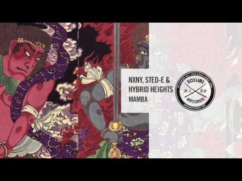 NXNY, Sted-E & Hybrid Heights - Mamba [Sosumi Records]