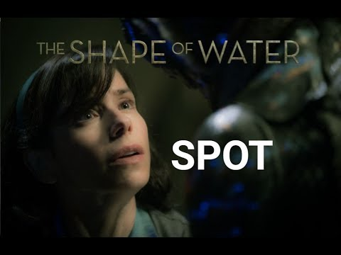 The Shape of Water  Spot  Human  2018