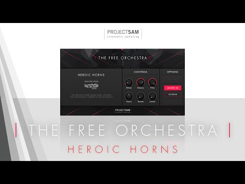 ProjectSAM's The Free Orchestra - #4: Heroic Horns
