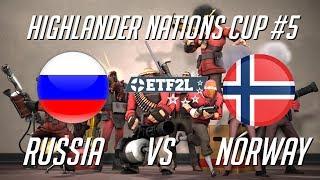 ??  Team Fortress 2: Россия vs Норвегия HIGHLANDER NATIONS CUP #5  - Playoff