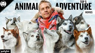 Top 5 Animal Adventure Hollywood movies in Tamil Dubbed | Part - 1 | Playtamildub