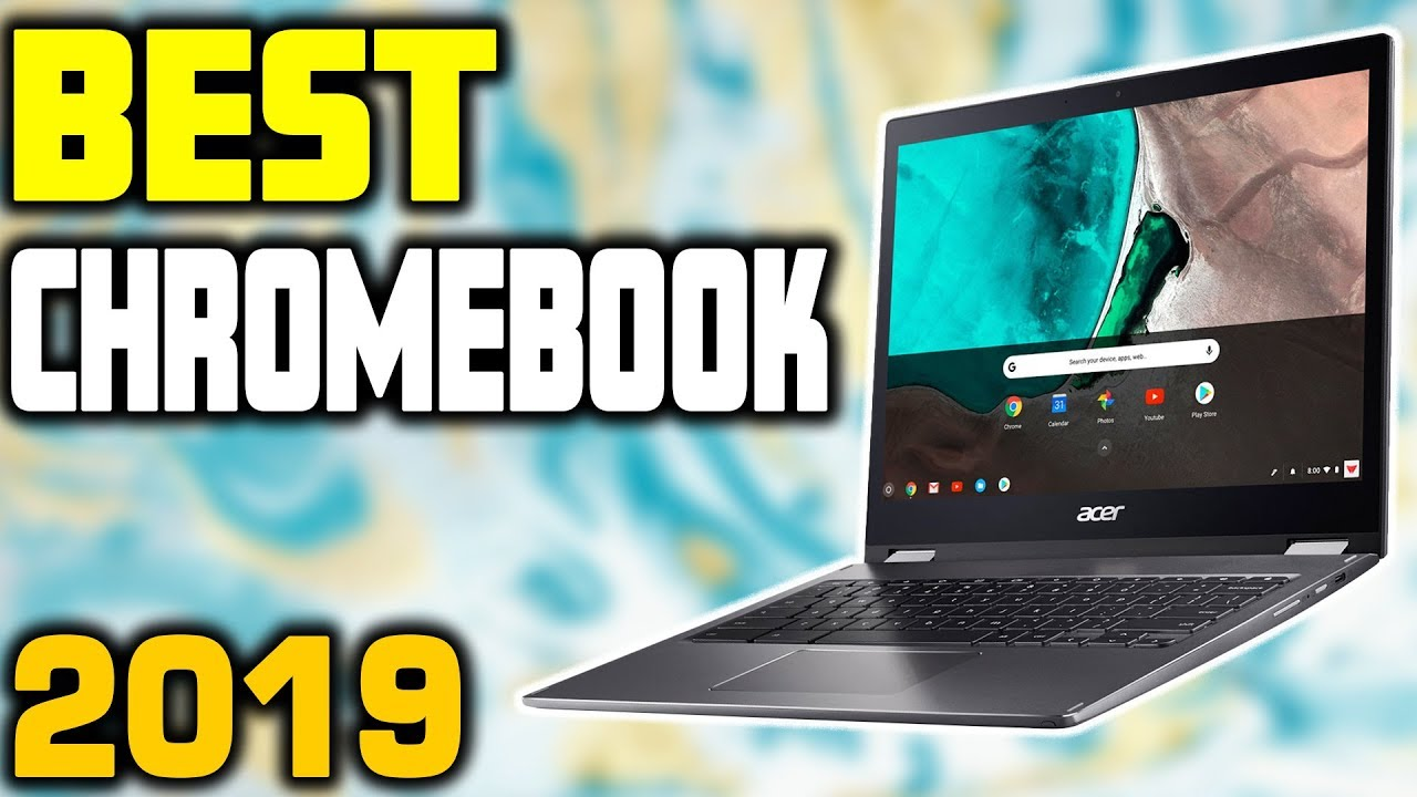 Best Chromebooks in 2019 | Top 5 Chromebooks