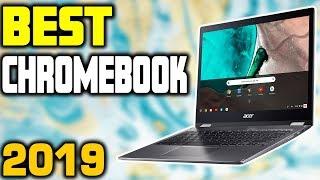 Best Chromebooks in 2019 | Top 5 Chromebooks