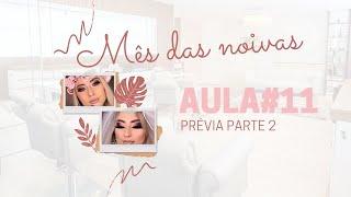 ESPECIAL NOIVAS | LIVE #11 - PRÉVIA PARTE 2