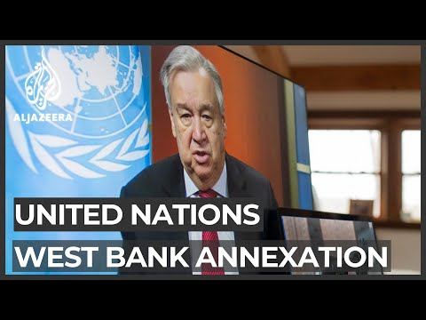 UN, Arab League Call On Israel To Drop Annexation Plans