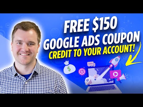 How to Get $150 in Google Ads Credit for Free & Redeem this Promotional Code in 2020