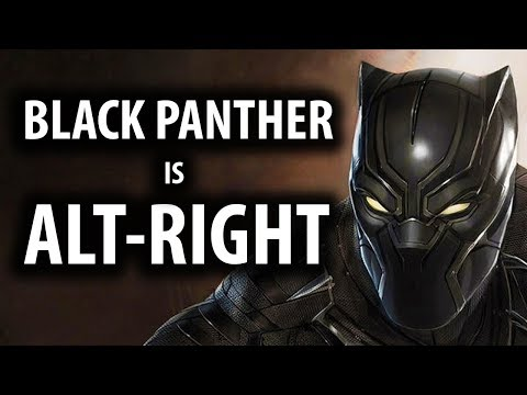 Why Black Panther's Alt Right & Wakanda's an Ethnostate