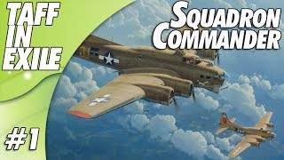 B-17 The Mighty 8th - Squadron Commander  - Mission 1