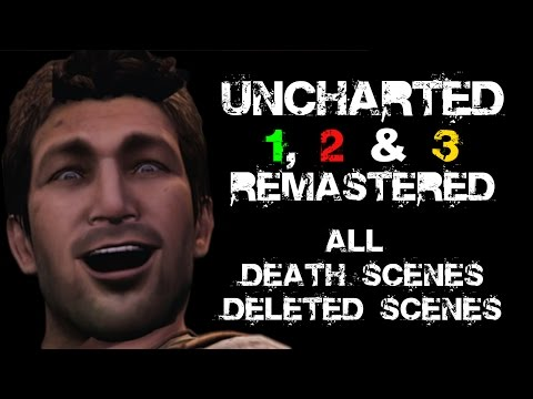 Uncharted 1, 2 & 3 Remastered - All Death Scenes Compilation Deleted Scenes
