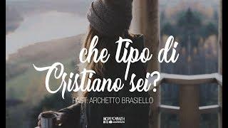 Che tipo di Cristiano sei • Archetto Brasiello || #HopeFaithOfficial • 2018 #ABHF