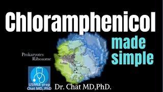 Chloramphenicol: Mechanism of action 【USMLE, biochemistry】