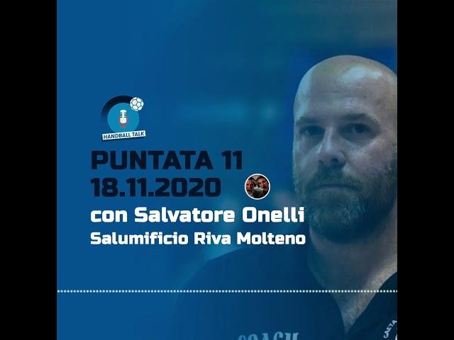 HandballTalk - Puntata 11: con Salvatore Onelli