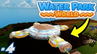 Water Park World #4 - BEST WATERPARK BUILD YET (Roblox Water Park World)