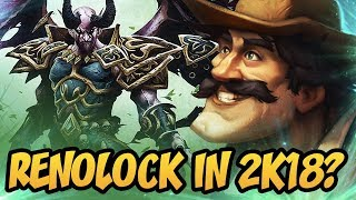 Renolock In 2K18 Is Most Powerful Deck? | The Boomsday Project | Hearthstone