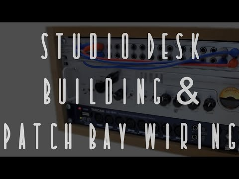Studio Desk Building and Patchbay Wiring