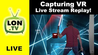 VR Mixed Reality Capturing using the Free Liv App - Using a Camera in Virtual Reality!