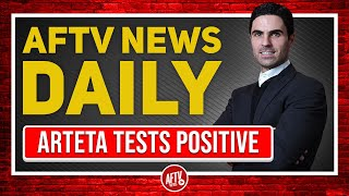 BREAKING NEWS! - Mikel Arteta Tests Positive! All Arsenal Games OFF