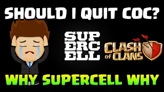 SUPERCELL CHEATED ME! WHY SUPERCELL WHY | SHOULD I QUIT CLASH OF CLANS? |