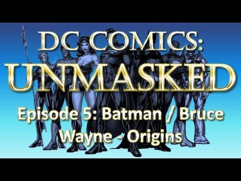 History of Batman / Bruce Wayne - Character Origins