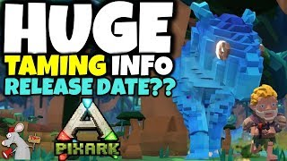 PIXARK TAMING! HUGE DIFFERENCES WITH ARK! RELEASE DATE! CUSTOMISATION! BUILDING!