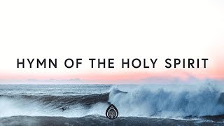 Pat Barrett ~ Hymn Of The Holy Spirit (Lyrics)