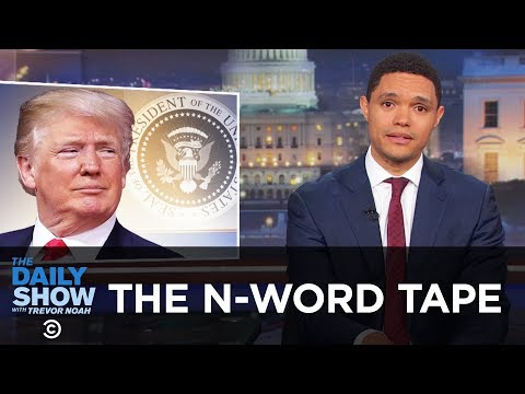 Does the Trump N-Word Tape Exist? | The Daily Show