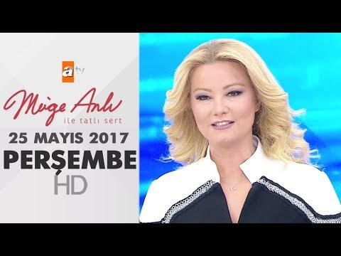 Müge Anlı ile Tatlı Sert 25 Mayıs 2017 Perşembe  - 1852. Bölüm - atv
