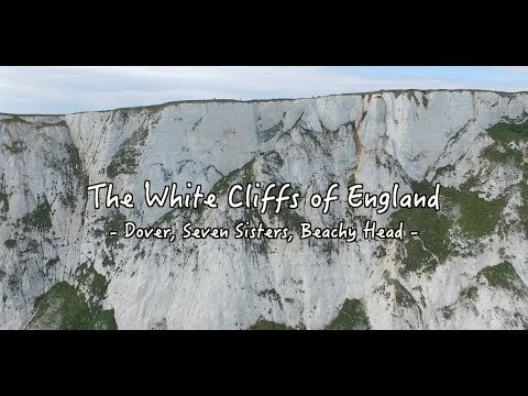 White Cliffs of England - Dover, Seven Sisters, Beachy Head