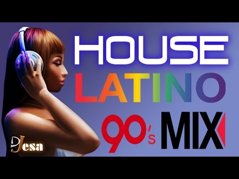 90&39;s HOUSE LATINO MIX  Latin House