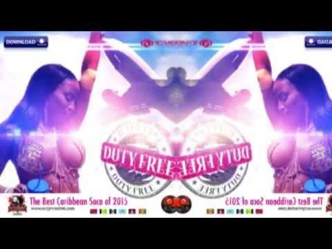 Redymix DMT Presents Duty Free 2015 Best of Caribbean Soca (repost)