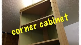 Building a corner cabinet. This cabinet would not be everyone