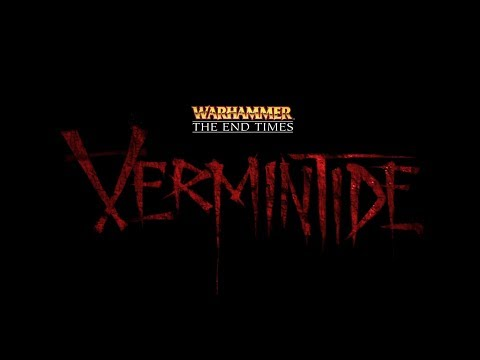 Warhammer: End Times - Vermintide   BLOOD   Eps 1  