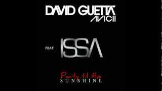 David Guetta & Avicii feat. Issa - Party Til The Sunshine