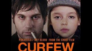 Curfew ( Комендантский Час ) . Короткометражный Фильм