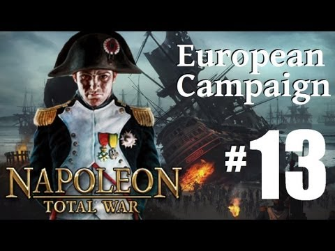 Napoleon Total War - European Campaign Part 13: Stepping Back