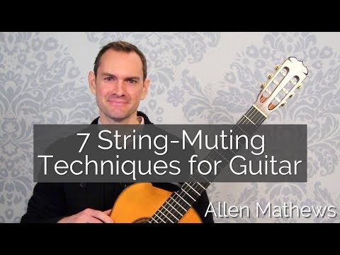 String-Muting - 7 Common Techniques for Classical Guitar