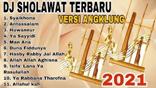 Download Sholawat Versi Angklung Full Album || DJ Sholawat Versi Angklung Terbaru 2021