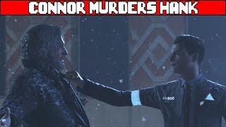 Connor Kills Hank DETROIT BECOME HUMAN