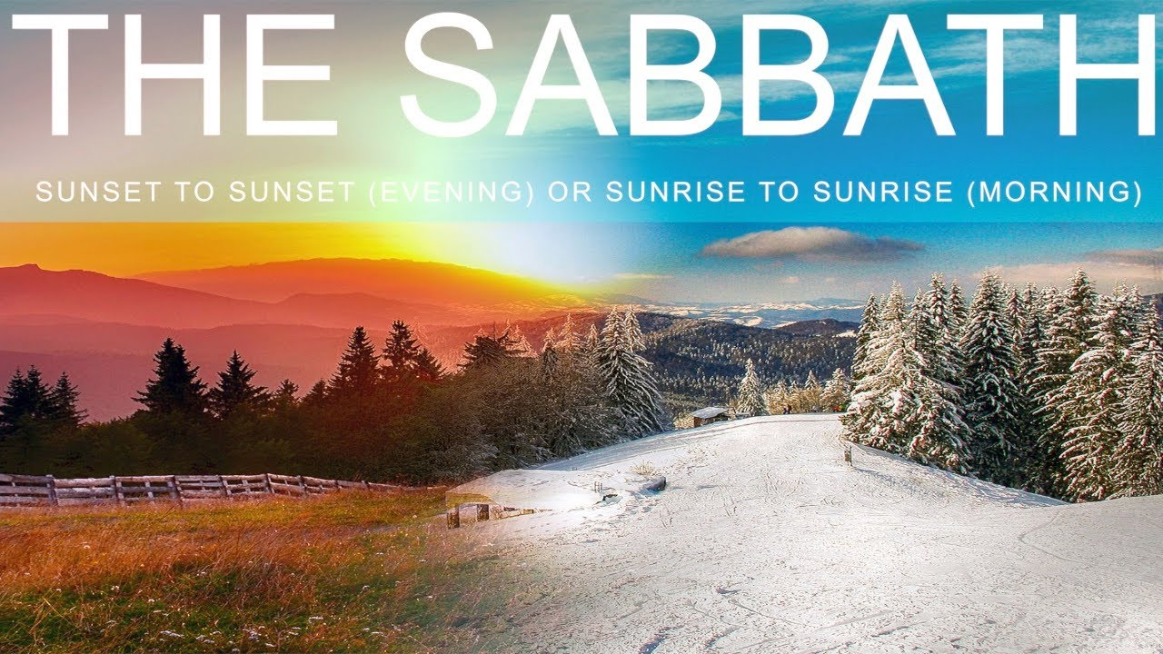 Download THE SABBATH SUNSET OR SUNRISE (24HRS)