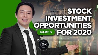 Stock Market Investment Opportunities in 2020 Part 3 of 4