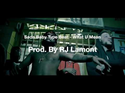 *FREE BEAT* Sada Baby Type Beat – What U Mean [Prod. By RJ Lamont]
