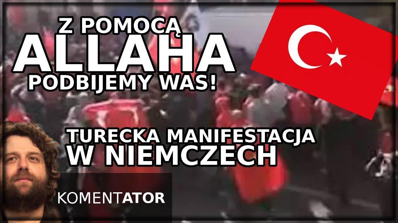 KomentATOR #287 - Z pomocą Allaha podbijemy was! Muzułmańska manifestacja w Niemczech